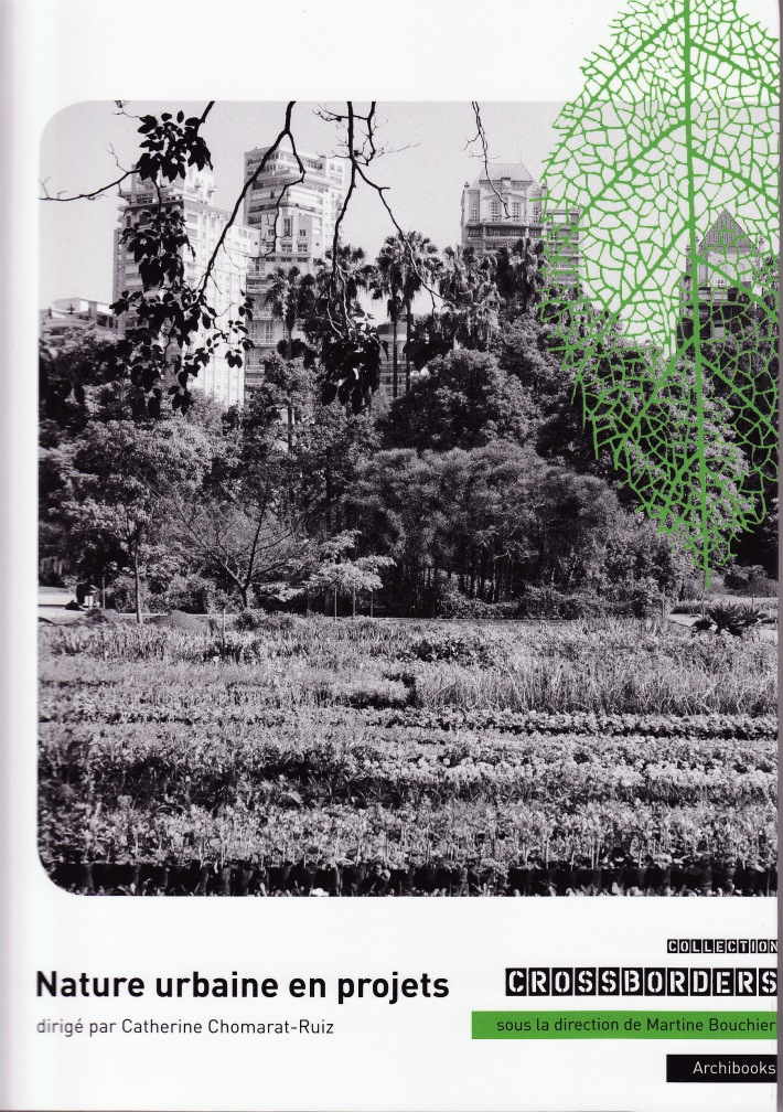 Crossborders : Nature urbaine en projet-ss la dir. de C. Chomarat-Ruiz